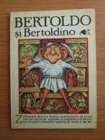 Anticariat: Adriana Lazarescu - Bertoldo si Bertoldino. Poveste populara italiana