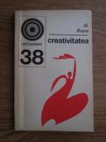 Anticariat: Al. Rosca - Creativitatea