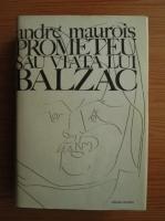 Anticariat: Andre Maurois - Prometeu sau viata lui Balzac