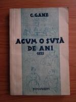C. Gane - Acum o suta de ani. Cronica lunara a anului 1835 (1935)