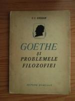 Anticariat: C. I. Gulian - Goethe si problemele filozofiei