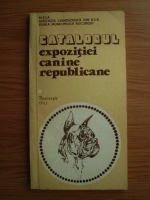 Anticariat: Catalogul expozitiei canine republicane (1983)