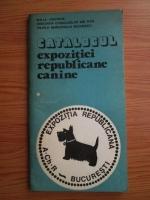Anticariat: Catalogul expozitiei republicane canine (1982)