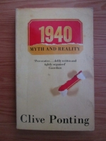 Anticariat: Clive Ponting - 1940, myth and reality