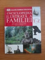 Anticariat: Enciclopedia ilustrata a familiei (volumul 15)