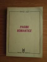 Franz Liszt - Pagini romantice
