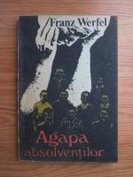 Franz Werfel - Agapa absolventilor