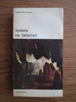 Anticariat: Gustav Rene Hocke - Lumea ca labirint
