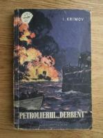 Anticariat: Igor Krimov - Petrolierul Derbent
