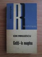 Anticariat: Ion Minulescu - Cetiti-le noaptea