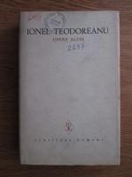 Ionel Teodoreanu - Opere alese (volumul 4)