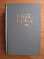Anticariat: Karl Marx, Friedrich Engels - Opere (volumul 11)