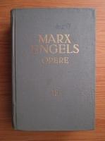 Karl Marx, Friedrich Engels - Opere (volumul 15)