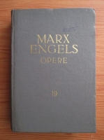 Karl Marx, Friedrich Engels - Opere (volumul 19)