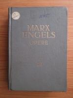 Anticariat: Karl Marx, Friedrich Engels - Opere (volumul 23)