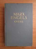 Karl Marx, Friedrich Engels - Opere (volumul 4)