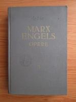 Karl Marx, Friedrich Engels - Opere (volumul 5)