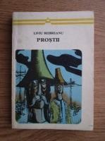 Liviu Rebreanu - Prostii