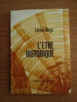 Anticariat: Lucian Blaga - L'etre historique