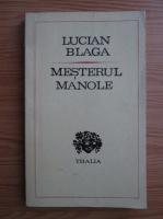 Anticariat: Lucian Blaga - Mesterul Manole