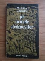 Anticariat: M. I. Pascu, D. Bondoc - Pe urmele stramosilor