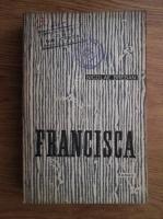 Anticariat: Nicolae Breban - Francisca
