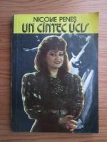 Anticariat: Nicolae Penes - Un cantec ucis