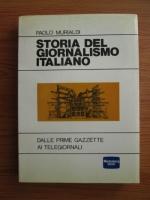 Anticariat: Paolo Murialdi - Storia del giornalismo italiano