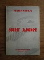 Florin Vasiliu - Spirit japonez
