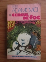 Anticariat: Ales Adamovici - Cercul de foc