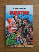 Anticariat: Alexei Tolstoi - Cheita de aur sau minunatele patanii ale lui Buratino