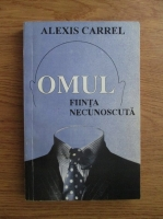 Anticariat: Alexis Carrel - Omul, fiinta necunoscuta