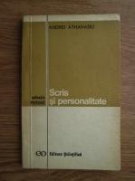 Andrei Athanasiu - Scris si personalitate