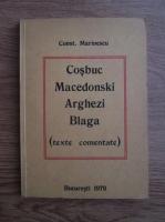 Constantin Marinescu - Cosbuc, Macedonski, Arghezi, Blaga (texte comentate)