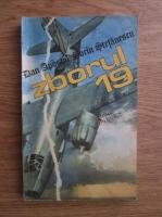 Dan Apostol, Sorin Stefanescu - Zborul 19