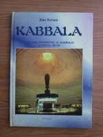 Dan Seracu - Kabbala. Copacul sephirotic al Kabbalei, copacul vietii