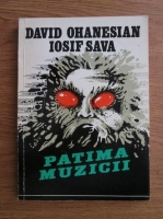 Anticariat: David Ohanesian, Iosif Sava - Patima muzicii