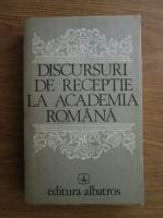 Discursuri de receptie la Academia Romana