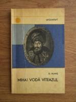 Dumitru Almas - Mihai Voda Viteazul