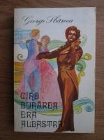 Anticariat: George Sbarcea - Cand Dunarea era albastra