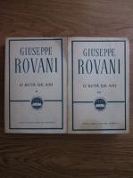 Anticariat: Giuseppe Rovani - O suta de ani (2 volume)