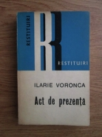 Anticariat: Ilarie Voronca - Act de prezenta