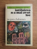 Anticariat: Jacques Chabannes - Intalnirea n-a mai avut loc