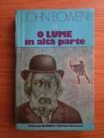 Anticariat: John Bowen - O lume in alta parte