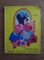 Lewis Carroll - Peripetiile Alisei in lumea oglinzii