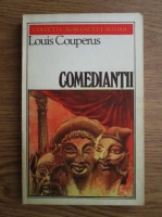 Louis Couperus - Comediantii