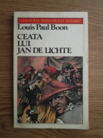 Anticariat: Louis Paul Boon - Ceata lui Jan de Lichte