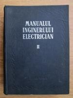 Anticariat: Manualul inginerului electrician (vol 2)