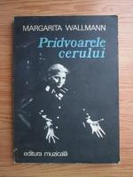 Anticariat: Margarita Wallmann - Pridvoarele cerului
