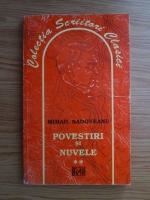 Anticariat: Mihail Sadoveanu - Povestiri si nuvele (volumul 2)